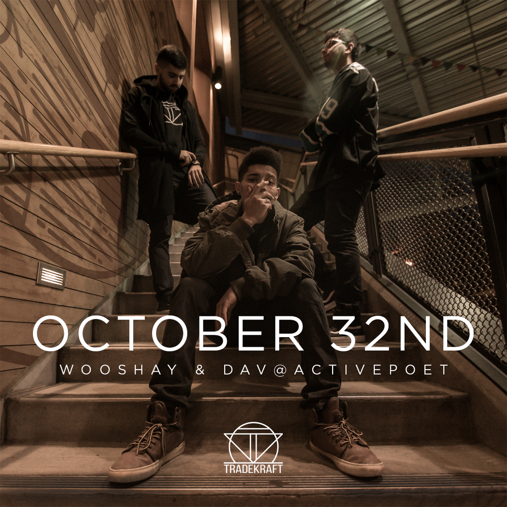 October 32nd - This project that was the start of the journey between Wooshay & Dav, as well as the first time the duo experimented with Hip Hop & RnB.