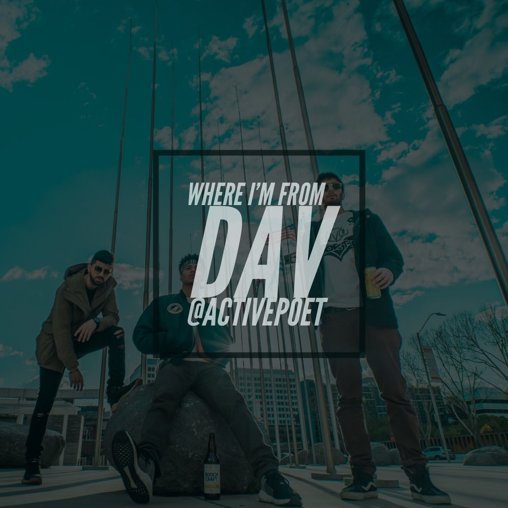 Where Im from - Produced by Wooshay & Slvmm for Dav @activepoet, this Soundcloud exclusive is a electronic/hip-hop hybrid with a Bay Area twist.