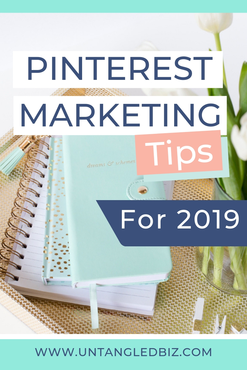 What you need to know about Pinterest Marketing in 2019 - Untangled Pinterest Marketing