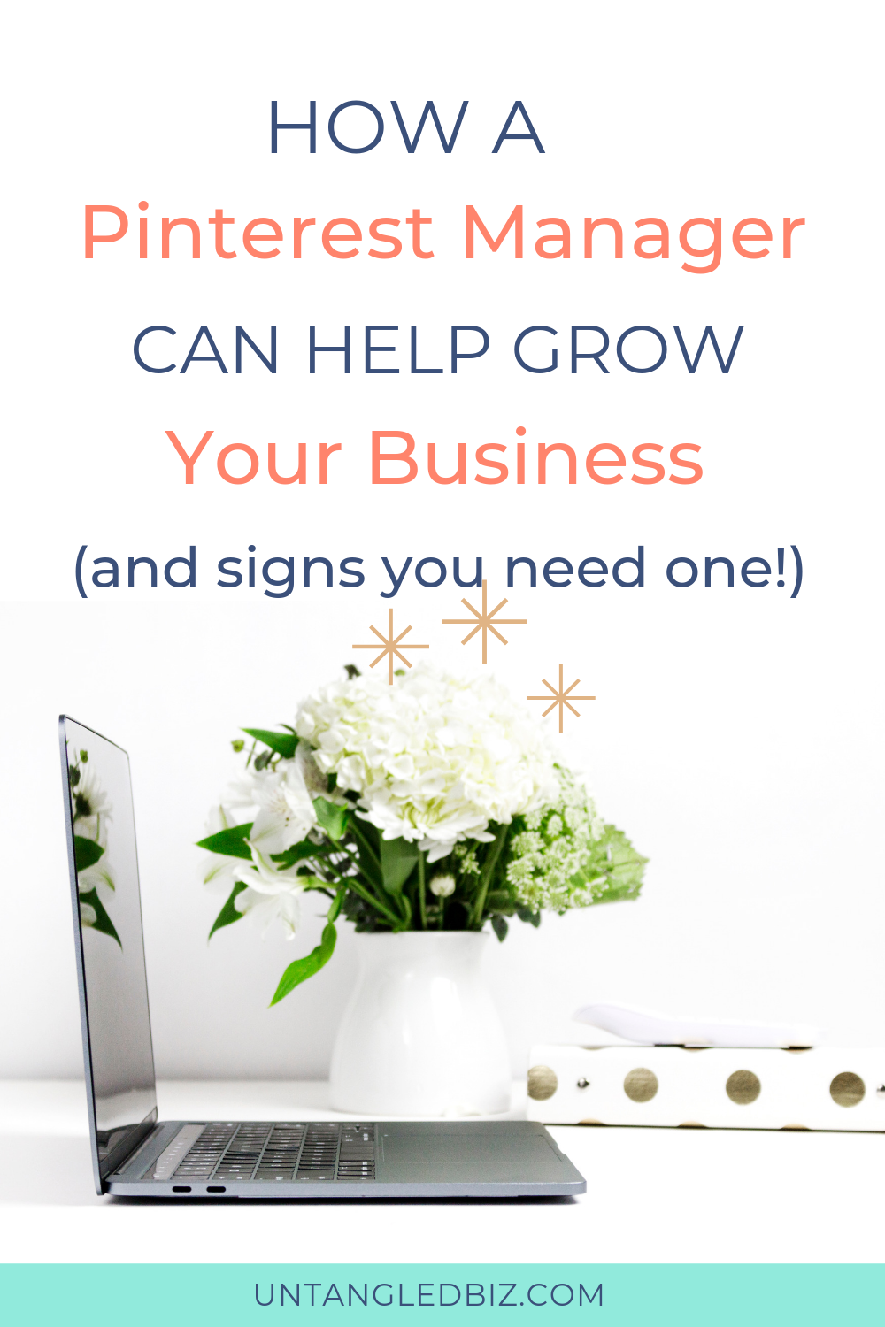 Signs you need to hire a Pinterest Manager - Untangled Pinterest Management