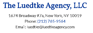 Theatrical Agent :    212-765-9564    Penny Luedtke:  pennyagent@gmail.com