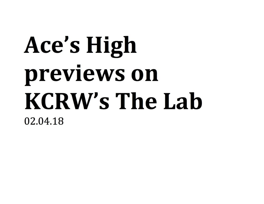 Ace's High previews on KCRW's The Lab.jpg