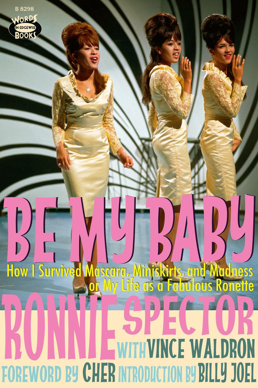 Be My Baby (Memoir)