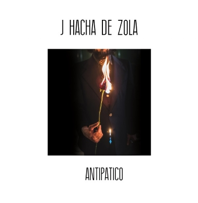 J Hacha De Zola's 3rd Album 'Antipatico' to be released on October 6, 2017.Album release show at Maxwell's Tavern on 10/14/17 as part of The Latest Noise Live! Fall 2017 showcase. -