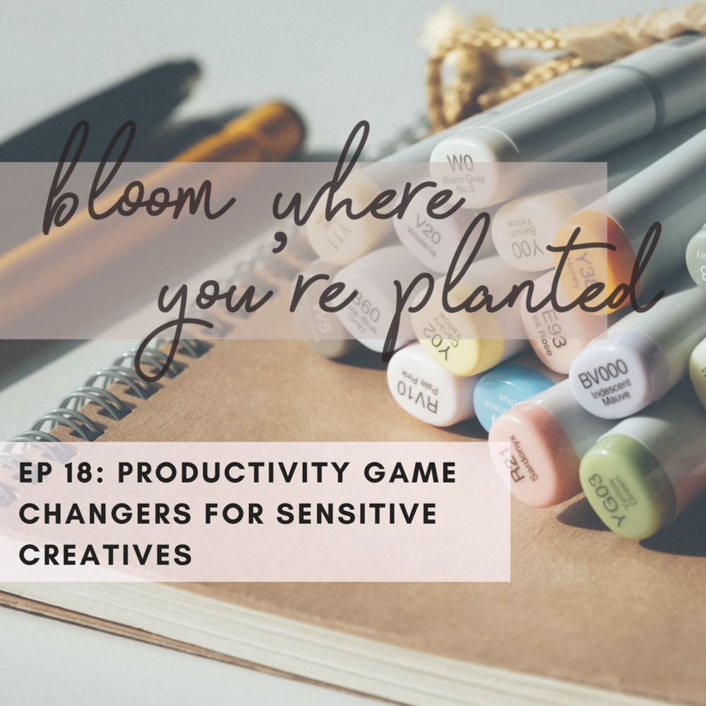 productivity game changers for sensitive creative entrepreneurs