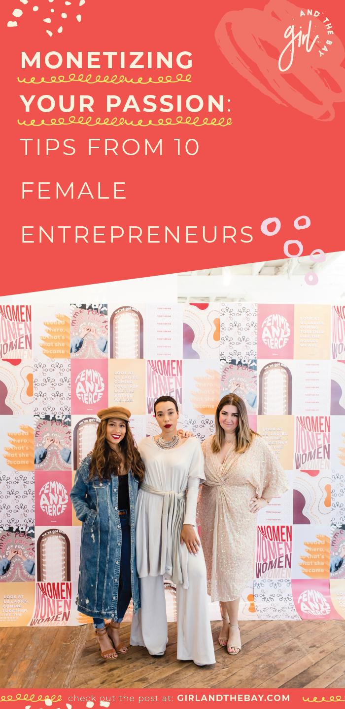 monetizing your passion: tips from 10 female entrepreneurs