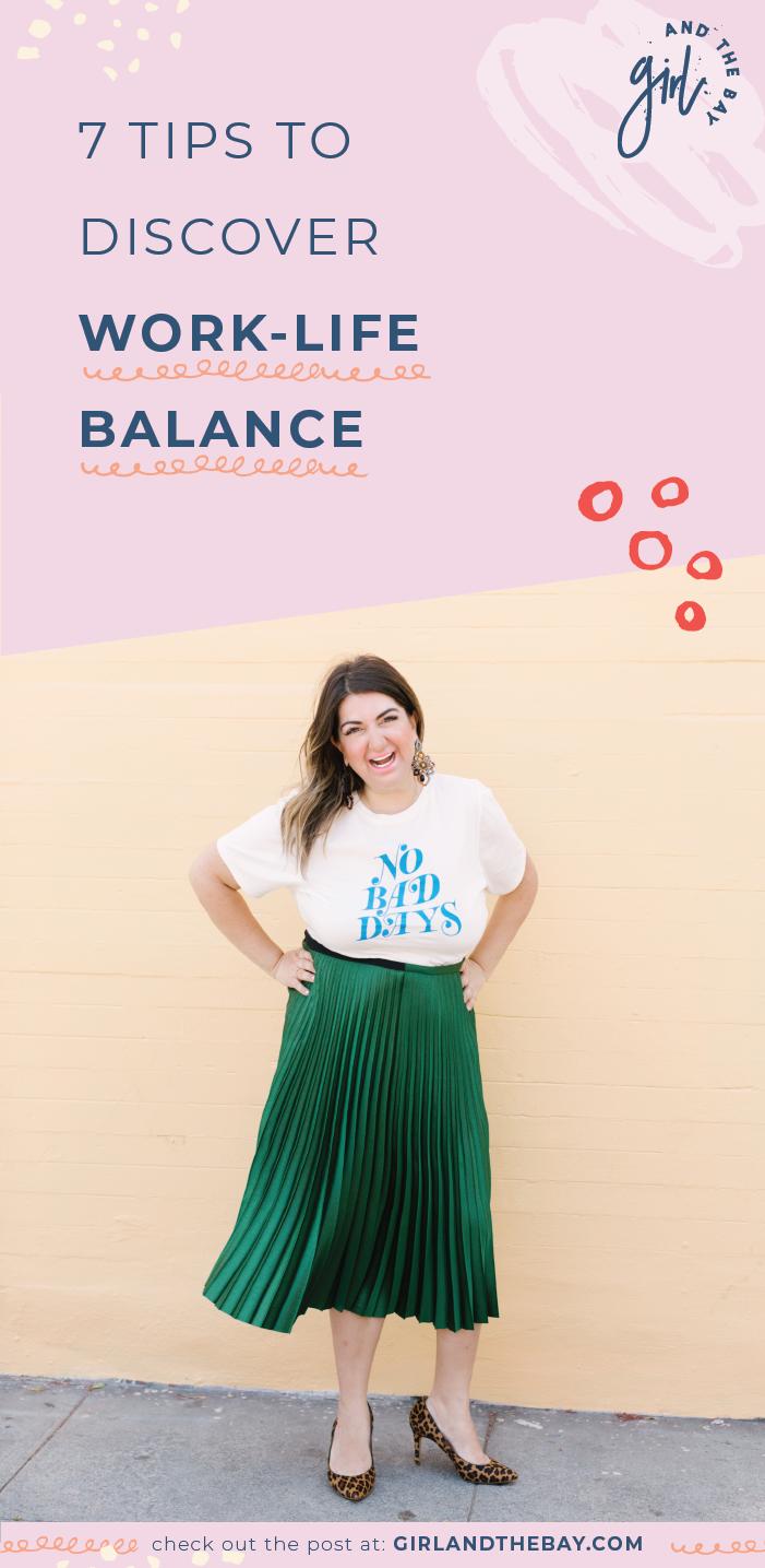 7 tips to discover work-life balance