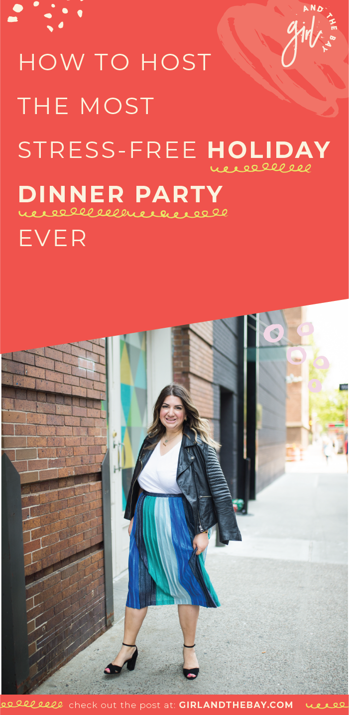 How to Host The Most Stress-Free Holiday Dinner Party Ever
