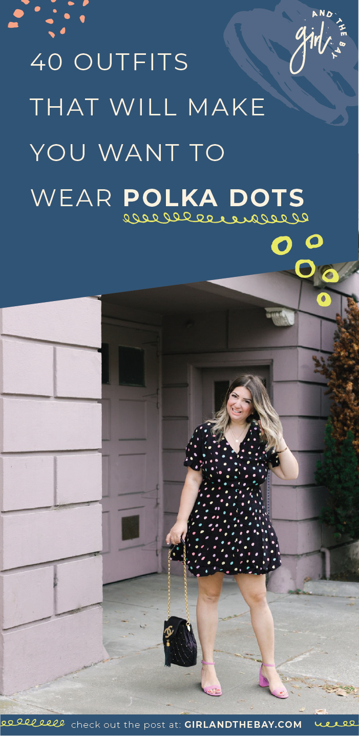 40 Outfits That Will Make You Want to Wear Polka Dots