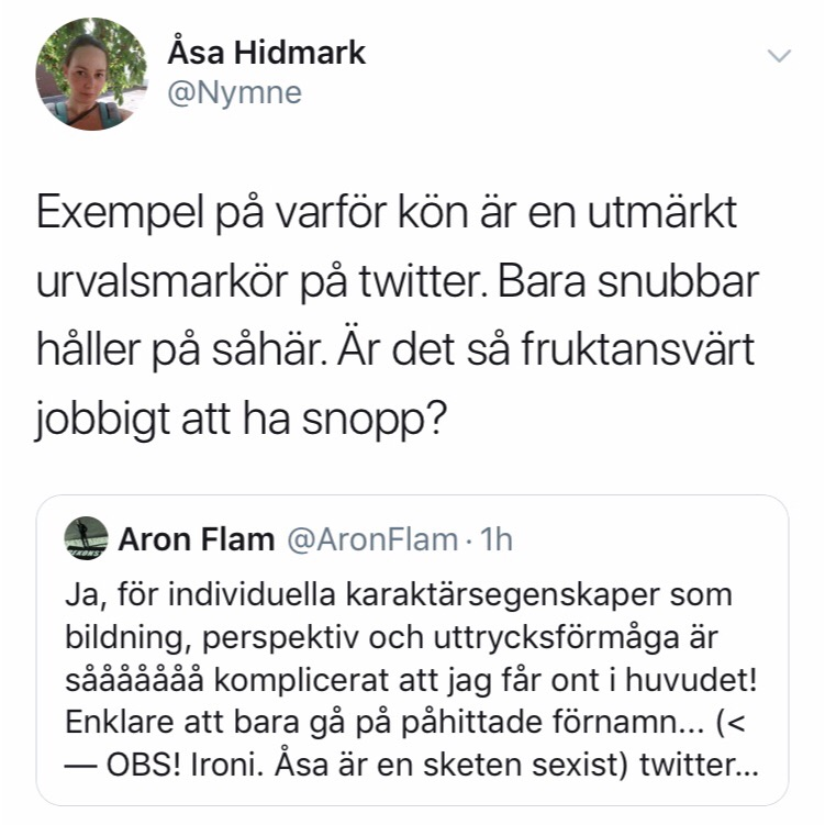"""Åsa tror att """"bara snubbar"""" retweetar med spydiga kommentarer trots att både hon och Jonna Sima har det som paradgren."""