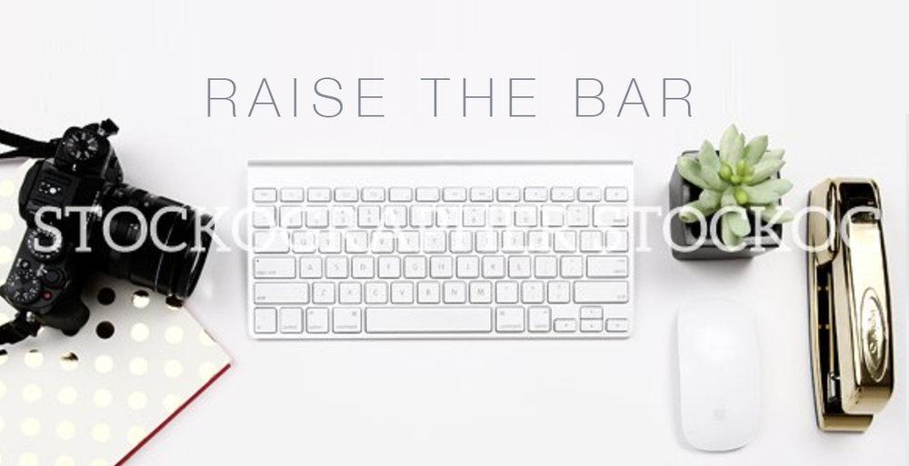 RAISE THE BAR 1.jpg