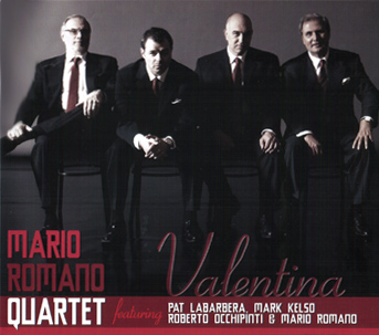 Featuring Artists  Mario Romano, piano Roberto Occhipinti, bass Mark Kelso, drums Pat LaBarbera, tenor sax