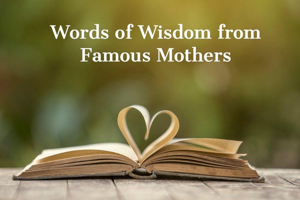 Words of Wisdom - Mother's Day.jpg
