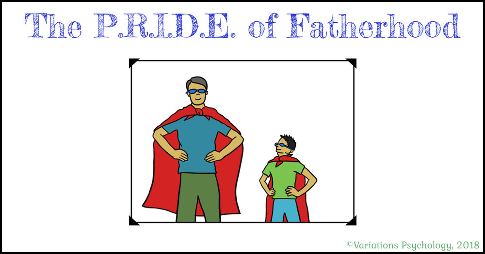 The PRIDE of Fatherhood - Variations Psychology - Dr. Shinn - B.jpg