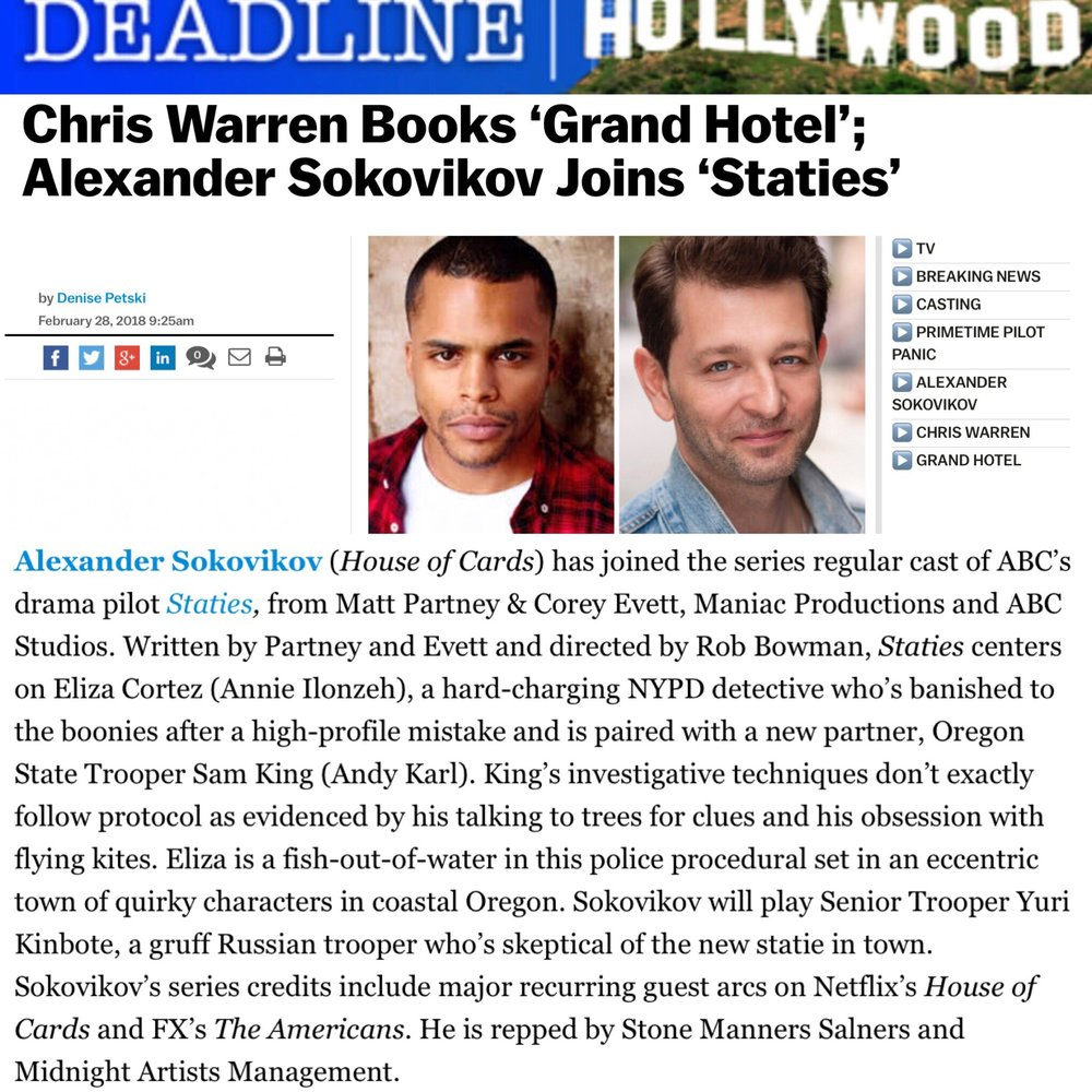 ALEXANDER SOKOVIKOV - BREAKING NEWS: It's official...Midnight Artists client Alexander Sokovikov has been tapped as a Series Regular in the upcoming ABC drama pilot, STATIES. So incredibly proud and excited for him!http://deadline.com/2018/02/chris-warren-grand-hotel-alexander-sokovikov-staties-1202305694/
