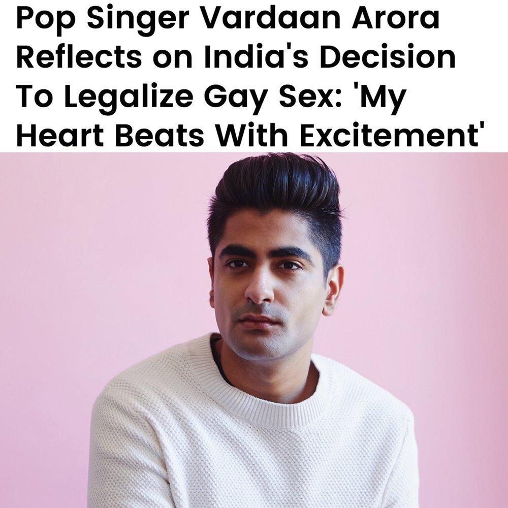VARDAAN ARORA - Check out client Vardaan Arora's most recent interview with Billboard.com (link below)…Pretty damn cool!https://www.billboard.com/articles/news/pride/8473895/pop-singer-vardaan-arora-india-legalizes-gay-sex-essay
