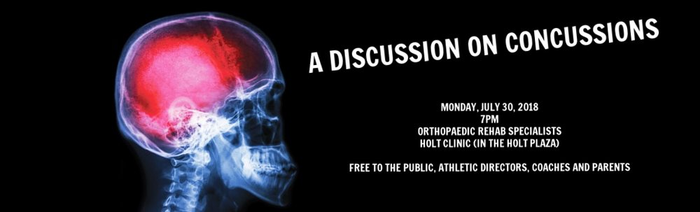 JOIN US AT THE HOLT CLINIC IN THE HOLT PLAZA FOR A DISCUSSION ON CONCUSSIONS - FREE TO THE PUBLIC