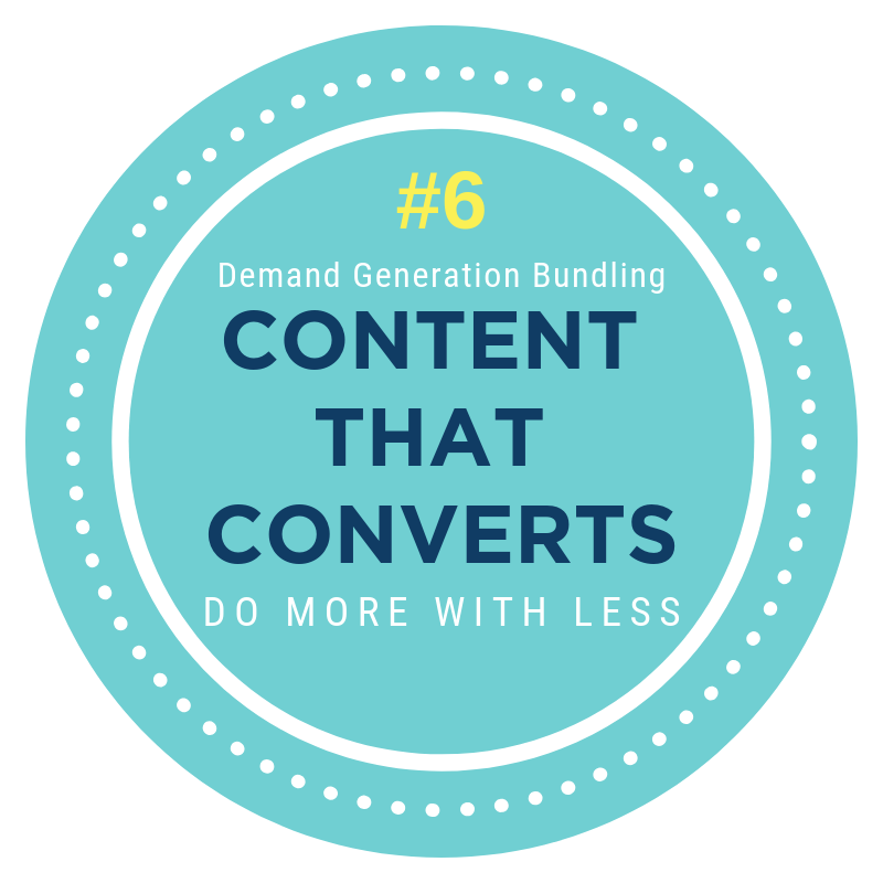 Demand Generation Bundling content that converts
