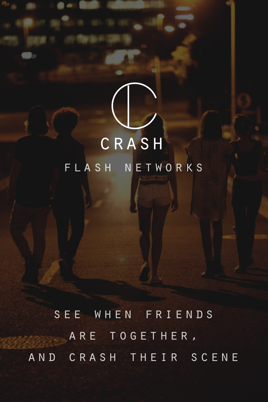 "As product designer and product leader, I have seen this product through multiple development teams on the path to the app store (almost there). Crash is a messaging app that proposes to solve context collapse by providing a unique way for friends to get updates from ""flash networks"" that suddenly appear when their friends are together."