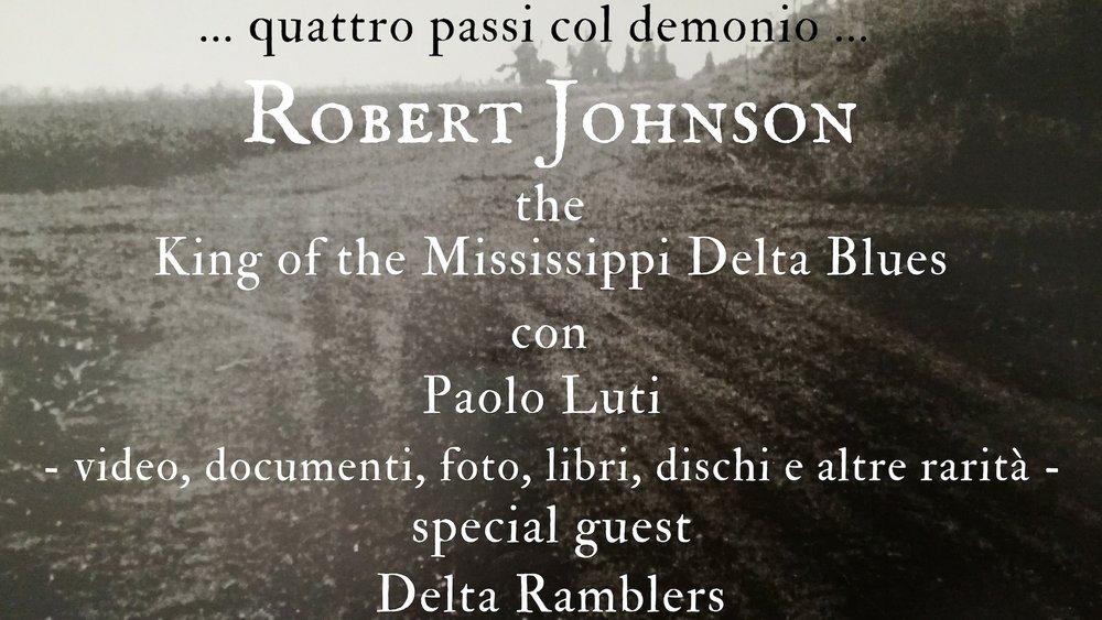 Robert Johnson the King of the Mississippi Delta Blues