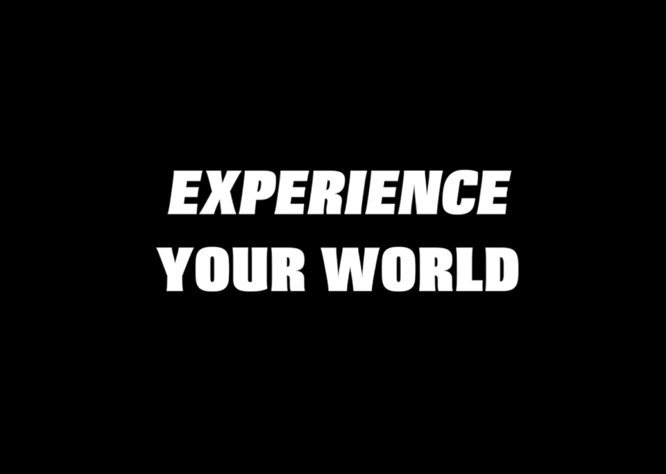 experience your world.png