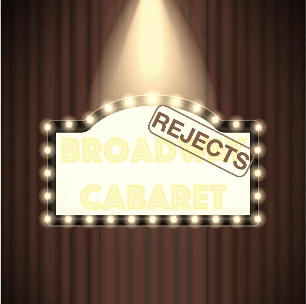 Broadway Rejects Cabaret.jpg