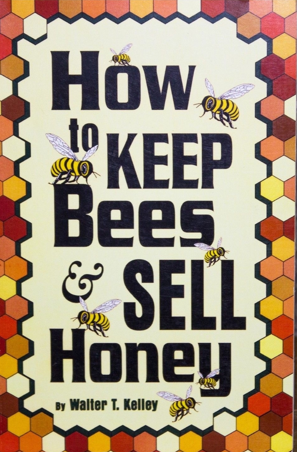 How to Keep Bees and Sell Honey.jpg
