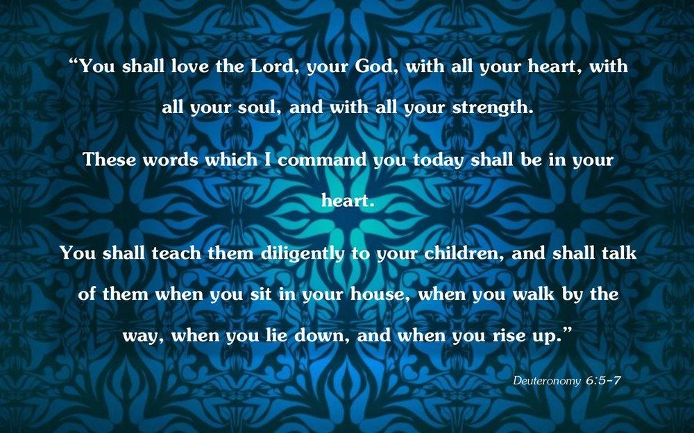 Deuteronomy 6 v5-7.jpg