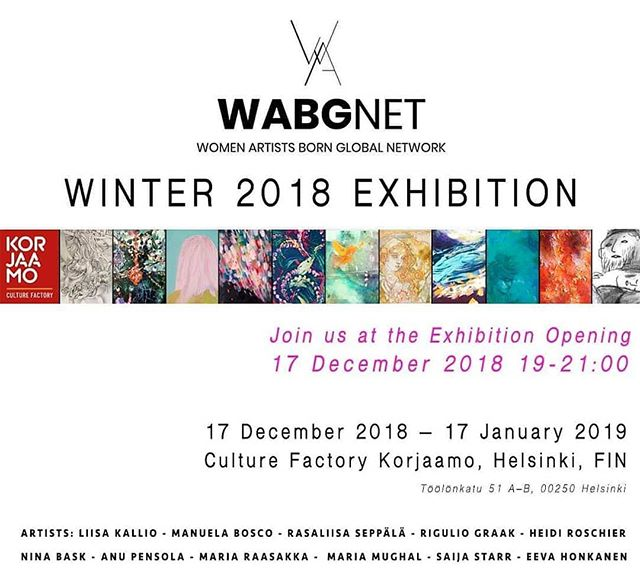 5 ASS-H artists are exhibiting at the @wabgnet Winter exhibition. Join us! @rigulio_graak_art @mariamughal_art @artist_voyage @mariaraasakka @ninabask  #Repost @rigulio_graak_art • • • • • @wabgnet WOMEN ARTISTS BORN GLOBAL NETWORK  Welcome to our first winter group exhibition at the Culture Factory Korjaamo, Helsinki.  In just few days time, Monday the 17th of December we will open our exhibition at 19-21.  Our beautiful set of power ladies exhibiting:  Liisa Kallio Nina Bask Manuela Bosco Maria Mughal Rigulio Graak Heidi Roschier Anu Pensola Maria Raasakka Saija Starr Rasaliina Seppälä Eeva Honkanen  Warm Welcome 💖✨🌟 Come and enjoy the winter magical time with us and celebrate the women artists joint effort to bring a dash of happiness to the dark Nordic days and nights.  Exhibition runs until mid January next year.  #wabgnet #womenartists #womanartist #art #arte #womenartistsnetworking #exhibition #artinvestor #artcollector #kulttuurivinkki #helsinki #myhelsinki #luxhelsinki2018 #luxhelsinki2019 #taidenäyttely #korjaamohki #korjaamo #kulttuuritehdaskorjaamo #suomi #la #nyc #london #londonlife #berlin #berline #artlondon #arthelsinki #artist