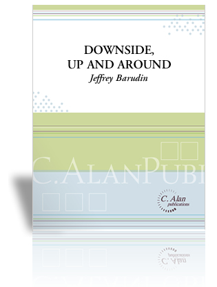 Downside, Up and Around - Written for 7 percussionists, featuring 2 snare drum soloists. Click here for Percussive Notes reviewClick here for purchase & more information