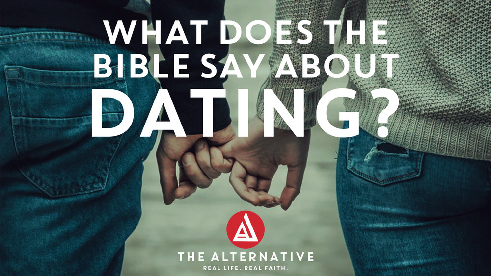 What does the bible say about dating