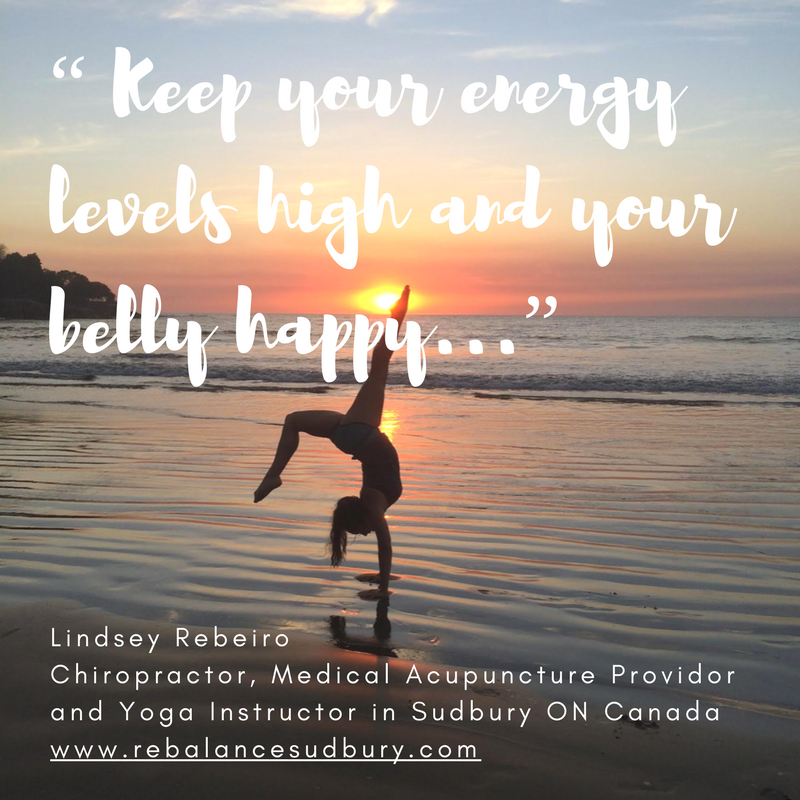 """""""Keep your energy levels high and your belly happy..."""""""