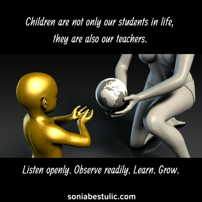 Children are not only our students in life, they are also our techers..png