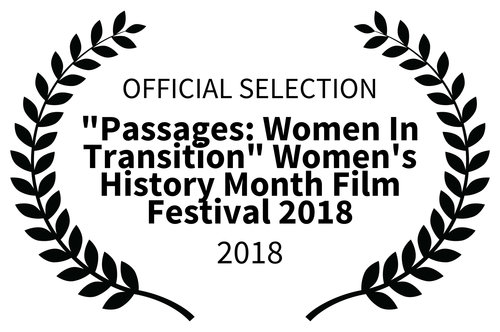 OFFICIAL-SELECTION---Passages-Women-In-Transition-Womens-History-Month-Film-Festival-2018---2018_FLAT.jpg