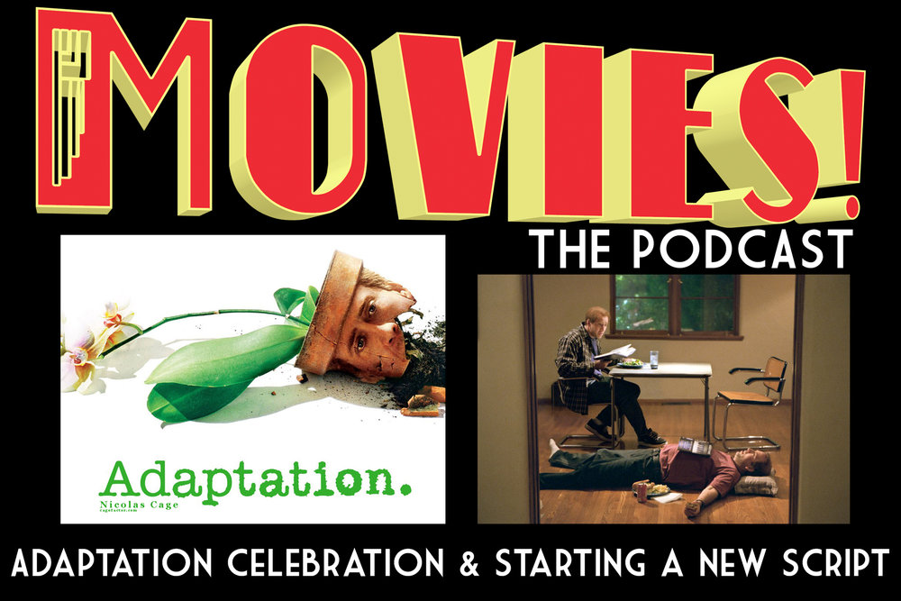 Spike Jonze — MOVIES! The Podcast — Sunshine Pictures LLC