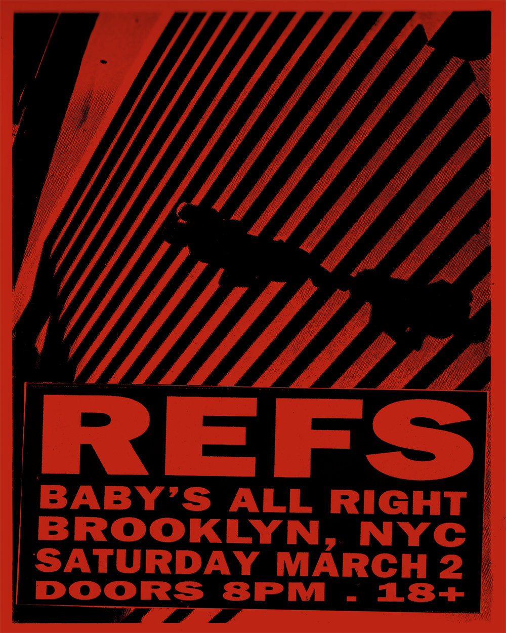 Refs Live at Baby's All Right in Brooklyn - Grab your tickets here