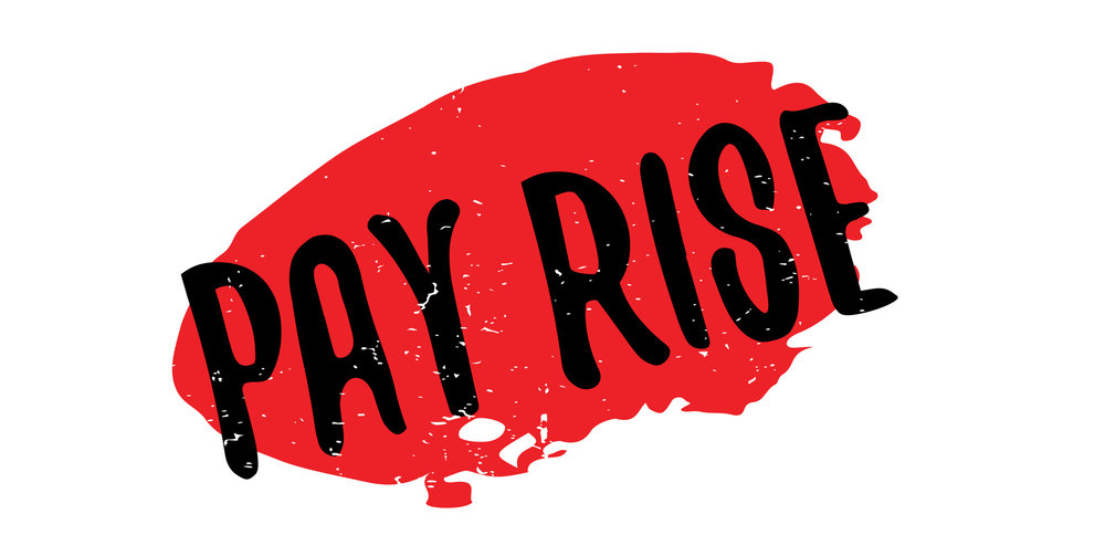 Do you want a pay rise or to have more money?