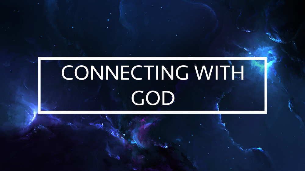 connecting with GOD 5.jpg