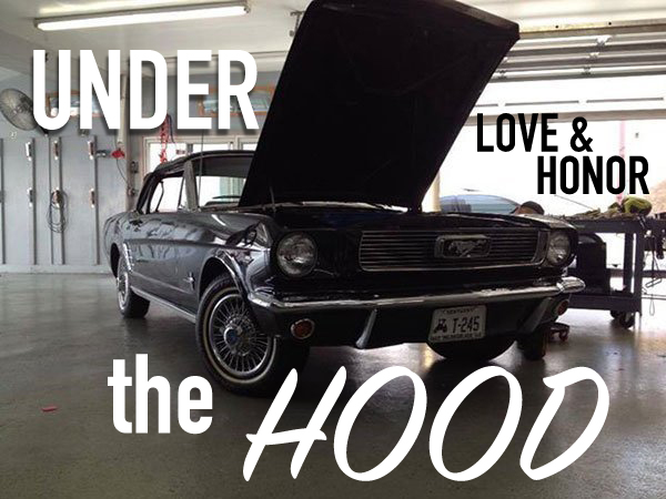 under the hood - LOVE AND HONOR.jpg