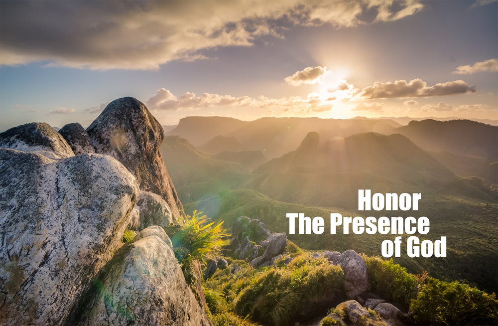 honor the presence of God.jpg