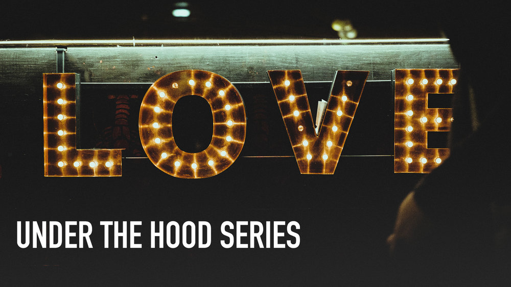 UNDER THE HOOD - LOVE.jpg