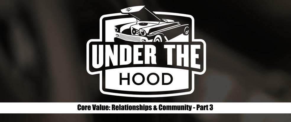 Core Value: Relationships & Community - Part 2