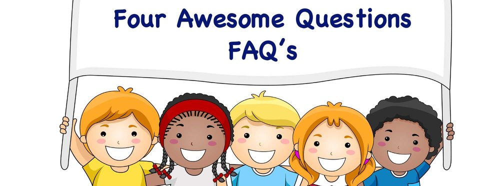 4 Awesome Questions - PRINCIPLES FOR BUILDING CHARACTER AND COMMUNITY