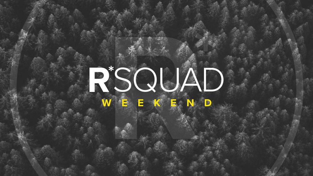 R*Squad Weekend.jpg