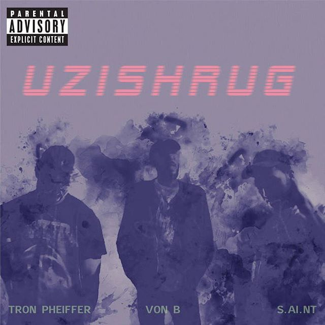 "@tronpheiffer - ""Uzishrug"" feat. #vonb and @s.ai.nt out now and streaming everywhere! LINK IN BIO."