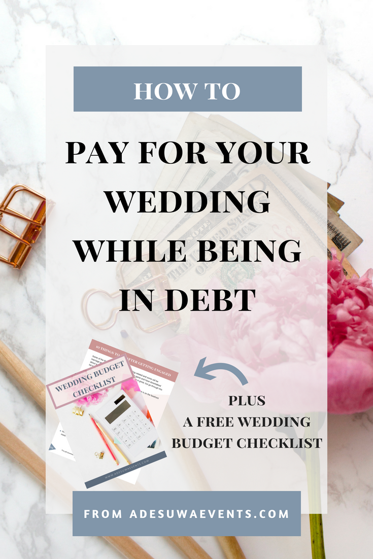 How to pay for your wedding while being in debt adesuwa events junglespirit Image collections