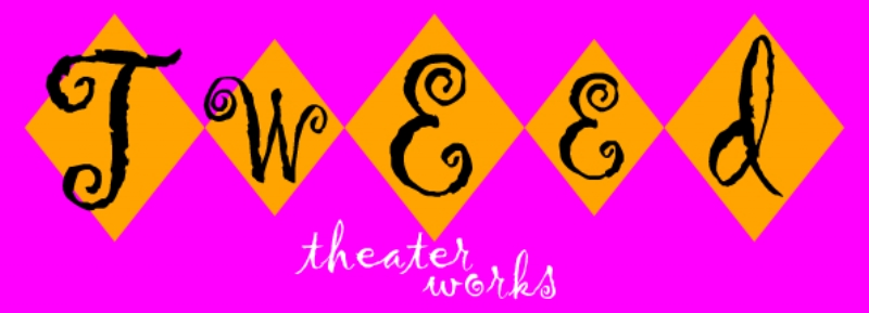 TWEED THEATERWORKS