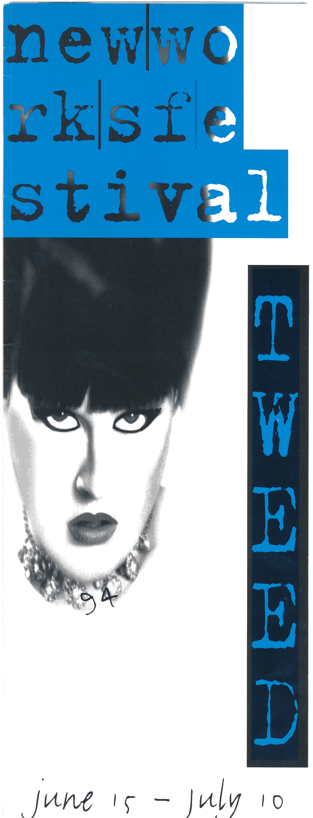 NEW WORKS FESTIVAL #10, 1994 - THE VINEYARDQUEERFEST (curated by Emmett Foster)The Fabulous Lypsinka ShowVarla Jean MermanMark DendyThe Mesopotamian Opera CompanyCraig HickmanFemme Dykes of the 90'sGeorg Osterman & Lola PashalinskiPeggy ShawPERFORMANCE(curated by Emmett Foster)Tom CaylerSally GreenhouseAmanda VogelShannon WoolleyNEW MUSIC (curated by Kirsten Vogelsang)Crystal RadioNobles of The Mystic ShrineNEW PLAYS (curated by Mac Wellman)Susan F. BennettConstance CongdonElana GreenfieldLen JenkinJeffrey M. JonesAdrienne KennedyJudy McGuireKate Moira RyanCaridad SvichDoug WrightDANCE (curated by Jane Comfort)Nancy Alforo & Jane SettedacoSari EcklerKeely Garfield's Sinister SlapstickStanley Love Performance GroupJaime OrtegaReeves Jones Performance GroupKathy RoseValerie Striar