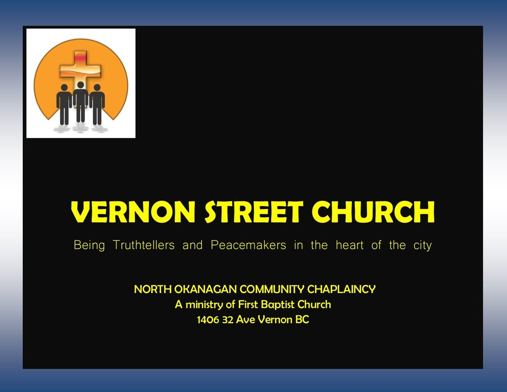 Vernon Street Church  In January 2016 the chaplaincy began a new area of ministry. As Chuck continued to see gaps he saw a need for spiritual care in a different setting, and physical care as well. There was also no regular food service for the marginalized of our community and, combining these two needs, Street Church was formed. Working with a number of like minded friends we began serving food and worshiping one Sunday a month at the Mission. We then moved into the Salvation Army's House of Hope. We are now looking at having street church twice monthly as the need continues. Please follow our Street Church page on Facebook or here on our website for updates and special events.