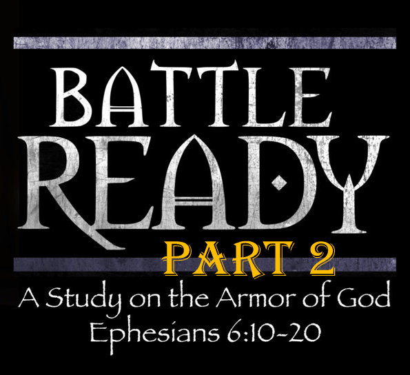 Battle Ready 2 - March 24, 2019 Laurie MacKayEphesians 6:10-20Paul continues telling us about the shield of faith and we explore how important it is to trust, even in the midst of the hardest struggles.